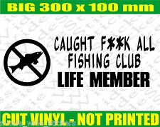 Fishing Boat or Tackle Box Rod Funny Stickers CAUGHT FA FISHING 300mm
