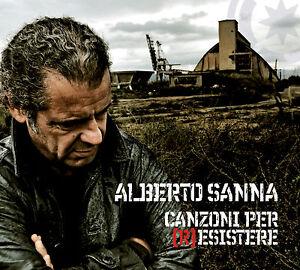 ALBERTO SANNA - CANZONI PER RESISTERE - CD NUOVO SIGILLATO SARDEGNA