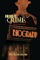 True Crime (Nathan Heller Novels) by Max Allan Collins Book The Fast Free