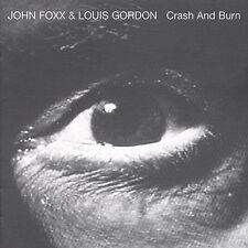 CRASH & BURN BY JOHN FOXX & LOUIS GORDON CD *NEW* AUS EXPRESS