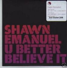 (418I) Shawn Emanuel, U Better Believe It - DJ CD