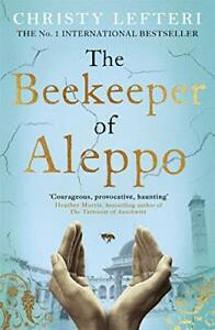The Beekeeper of Aleppo by Lefteri, Christy Book The Fast Free Shipping