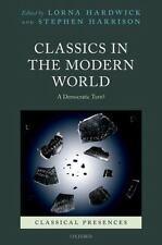 Classical Presences: Classics in the Modern World : A Democratic Turn? (2013,...