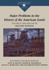 Major Problems in the History of the American South: Documents and Essays, Volum