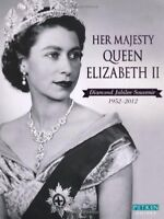 Her Majesty Queen Elizabeth II Diamond Jubilee Souvenir 1952-2012,Annie Bullen