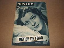 *** Mon Film n° 127 (26/01/1949) : Métier de Fous (Lisette Lanvin, Gaby Sylvia)