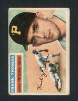 1956 Topps #153 Frank Thomas VG/VGEX Pirates 94580