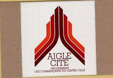 ADESIVO STICKER VINTAGE AIGLE CITE GROUPEMENT DES COMMERCANTS DU CENTRE VILLE