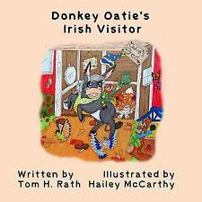 Donkey Oatie's Irish Visitor by Rath, Tom H. -Paperback
