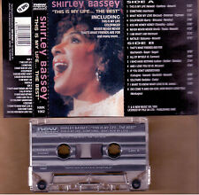 SHIRLEY BASSEY THIS IS MY LIFE...THE BEST MC TAPE CASSETTE