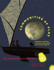 Communities of Play: Emergent Cultures in Multiplayer Games and Virtual Worlds (