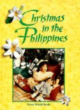 Christmas in the Philippines : Christmas Around the World from World-ExLibrary