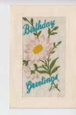 Embroidered silk postcard - Birthday Greetings ; Written by Walter