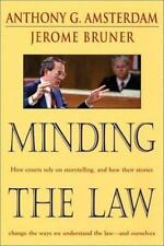 Minding the Law by Amsterdam, Anthony G., Bruner, Jerome