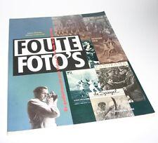 Foute foto's, De geïlustreerde pers tijdens de tweede wereldoorlog