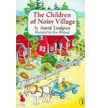The Children of Noisy Village by Astrid Lindgren (Paperback, 1988)