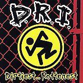 Dirtiest Rottenest, D.R.I., Good Original recording remastered, E