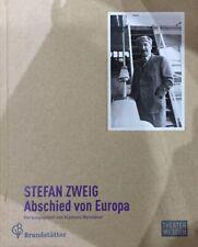 Stefan Zweig: Abschied Von Europa, Begleitbuch Ausstellung Theatermuseum Wien
