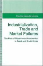 Industrialization, Trade and Market Failures: The Role of Government Interventio