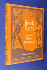 GREEK MYTHS Nathaniel Hawthorne A WONDER BOOK FOR GIRLS & BOYS
