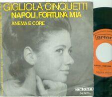 """GIGLIOLA CINQUETTI - NAPOLI, FORTUNA MIA ( DUTCH ARTONECG 25713) 7""""PS 1967"""