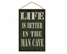 """Green Life Is Better In The Man Cave Sign Plaque 10""""X16"""""""