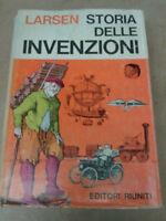 Egon Larsen - STORIA DELLE INVENZIONI - 1968 - 1° Ed. Editori Riuniti - RARO