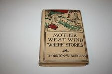 """Mother West Wind """"Where"""" Stories, Thornton W. Burgess, Little, Brown & Co., 1929"""