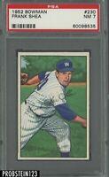 1952 Bowman SETBREAK #230 Frank Shea Washington Senators PSA 7 NM