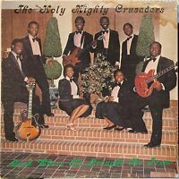 gospel funk boogie LP HOLY MIGHTY CRUSADERS Look Where He Brought Me ♫ Mp3 1981