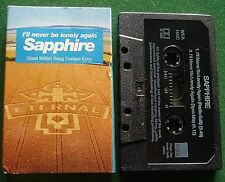 Sapphire I'll Never be Lonely Again Cassette Tape Single - TESTED