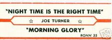 JOE TURNER juke strip - Night Time Is the Right Time