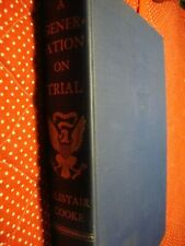'A Generation on Trial: USA. vs Alger Hiss' [FIRST ED. 1950] Alistair Cooke   N8