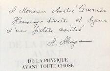 ENVOI dédicace A.ABRAGAM De la Physique avant toute chose 1987 bon état