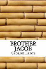 Brother Jacob by George Eliot (2017, Paperback)