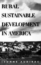 Rural Sustainable Development in America B/W PHOTOS and Charts Audirac