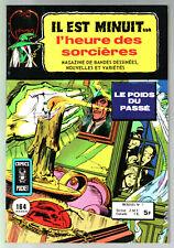 IL EST MINUIT L'HEURE DES SORCIERES n°1 ¤ ¤ 1978 COMICS POCKET
