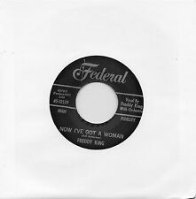 FREDDY KING    NOW I'VE GOT A WOMAN /ONION RINGS  FEDERAL Re-Iss/Re-Pro  R&B/MOD