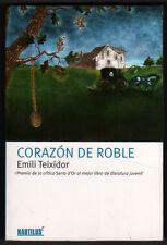 CORAZON DE ROBLE - EMILI TEIXIDOR +