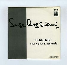 CD SINGLE PROMO (NEUF) SERGE REGGIANI PETITE FILLE AUX YEUX SI GRANDS
