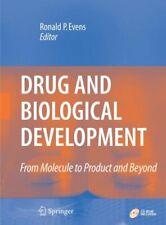 Drogue et Biologique Développement : de Molecule pour Produit et Au-Delà