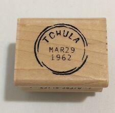 Inkadinkado Rubber Stamp Dawn Houser Postmarks Postal TCHULA MAR 29 1962 Travel
