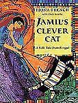Jamil's Clever Cat: A Folk Tale from Bengal-ExLibrary