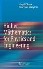 Higher Mathematics for Physics and Engineering