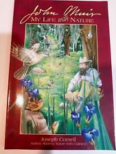 Sharing Nature with Children Book: John Muir: My Life with Nature Joseph Cornell