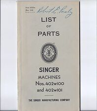 Singer Model 402 Sewing Machine Parts Book - 402w100 and 402w101