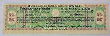 500 Mark Anleihe des Deutschen Reichs von 1917 Zinsschein Banknote (A4455)