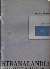 FRANCO MORONE - Stranalandia - LIBRO SPARTITO 1988 USATO BUONE CONDIZIONI