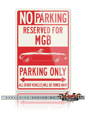 MG MGB Convertible Reserved Parking Only 12x18 Aluminum Sign