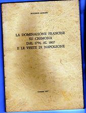 dominazione francese a cremona e visite napoleone